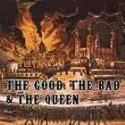 "The Good, The Bad and The Queen: ""The Good, The Bad and The Queen"" (2007)"