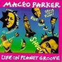 Maceo Parker: Life on Planet Groove (1992)