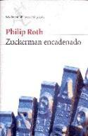 El Zuckerman encadenado de Philip Roth