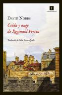 David Nobbs: <i>Caída y auge de Reginald Perrin</i> (Impedimenta, 2012)