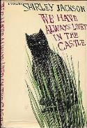 Shirley Jackson: <i>We Have Always Lived in the Castle</i> (1962)
