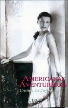 Cristina De Stefano: Americanas aventureras (Circe Ediciones)