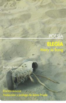 Mary Jo Bang: Elegía (Bartleby poesía)