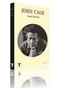 David Nicholls: John Cage (Turner, 2009)