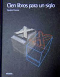 Equipo Peonza: Cien libros para un siglo (Anaya, 2004)