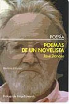 José Donoso: Poemas de un novelista (Bartleby Poesía, 2009)