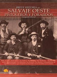 Gregorio Doval: Salvaje Oeste. Pistoleros y forajidos (Ediciones Nowtilus, 2009)