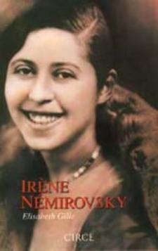 Elisabeth Gille: Irène Némirovsky (Circe)