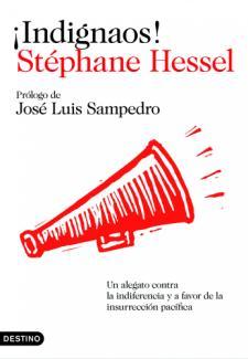 Stéphane Hessel: ¡Indignaos! (Destino, 2011)