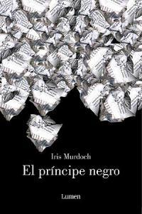 Iris Murdoch: El príncipe negro (Lumen, 2007)