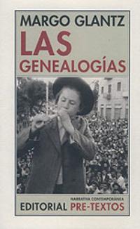 Margo Glantz: Las genealogías (Pre-Textos, 2006)