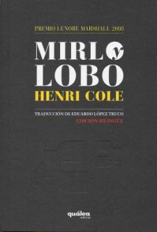 Henri Cole: Mirlo y Lobo (Quálea Editorial, 2010)
