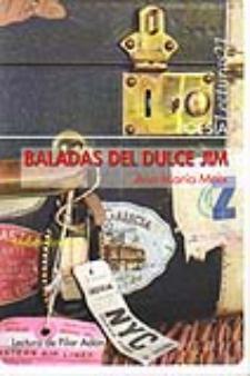 Ana María Moix: Baladas del Dulce Jim (Bartebly, 2010)
