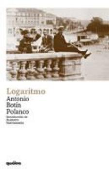 Antonio Botín Polanco: Logaritmo (Quálea)