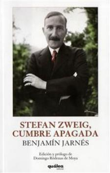 Benjamín Jarnés: Stefan Zweig, cumbre apagada (Quálea, 2010)