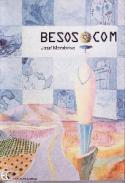 José Membrive: Besos.com (Ediciones Carena, 2002)