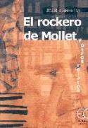 José Membrive: El rockero de Mollet y otros relatos (Ediciones Carena, 2002)