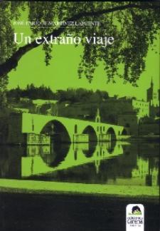 José Enrique Martínez Lapuente: Un extraño viaje (Ediciones Carena, 2009)