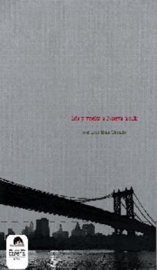 José Luis Ruiz: Ida y vuelta a Nueva York (Ediciones Carena)