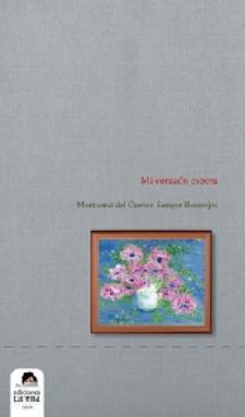 Montserrat Samper: Mi corazón espera (Ediciones Carena, 2010)