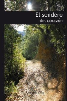 José Luis Villar: El sendero del corazón (Carena, 2010)