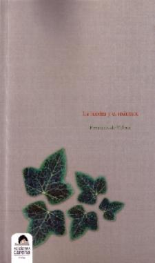 Fernando de Villena: La hiedra y el mármol (Ediciones Carena, 2010)